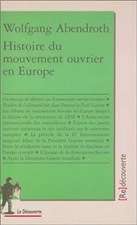 Histoire du mouvement ouvrier en Europe par Wolfgang Abendroth