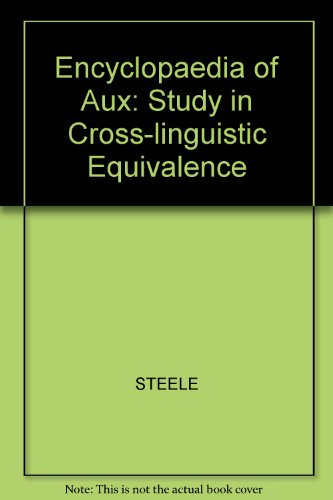 An Encyclopedia Of AUX: A Study In Cross-Linguistic Equivalence (Linguistic Inquiry Monographs)