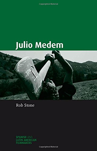 Julio Medem (Spanish And Latin American Filmmakers MUP)