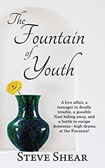 The Fountain of Youth by [Shear, Steve]
