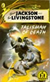 Talisman of Death (Puffin Adventure Gamebooks)