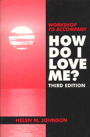 Workshop to Accompany How Do I Love Me?