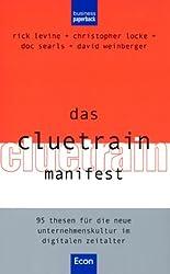 Das Cluetrain Manifest.