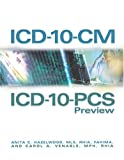 ICD-10-CM and ICD-10-PCS Preview, Hazelwood, Anita C. and Venable, Carol A., 1584260718