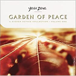 Yoga Zone Presents, Vol. One: Garden of Peace: A Higher Octave Collection