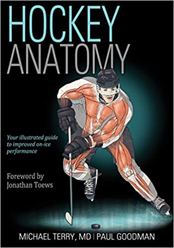 Hockey Anatomy: Michael Terry, Paul Goodman: 9781492535881: Amazon.com: Books