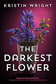 The Darkest Flower (Allison Barton Book 1)