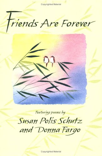 Friends Are Forever (Blue Mountain Arts Collection) (Friendship Poems For Best Friends Forever)