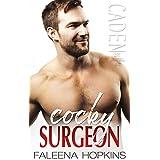 Cocky Surgeon: Caden Cocker (Cocker Brothers Book 18)