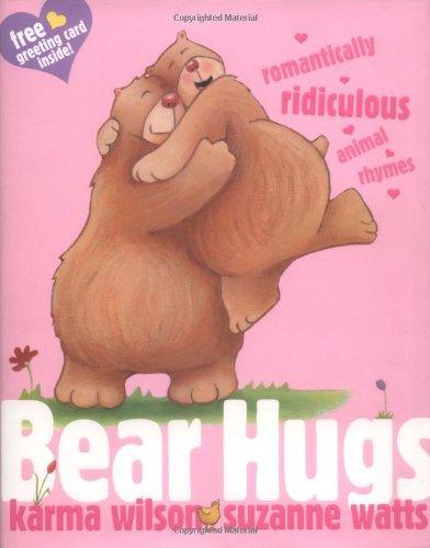 Read Online Bear Hugs: Romantically Ridiculous Animal Rhymes pdf epub