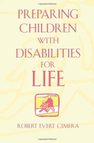 Preparing Children With Disabilities for Life by Robert Evert Cimera (2002-12-24)
