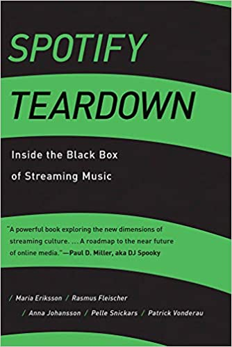 Spotify Teardown: Inside the Black Box of Streaming Music (The MIT