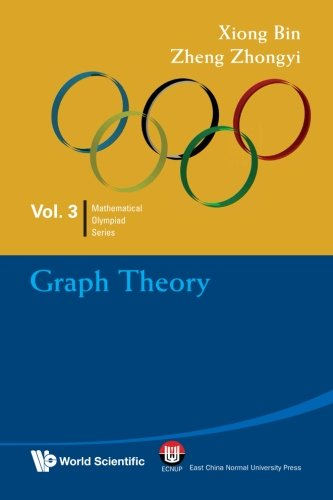Graph Theory (Mathematical Olympiad Series)