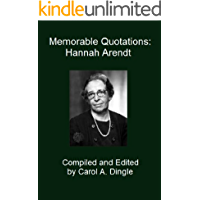Memorable Quotations: Hannah Arendt