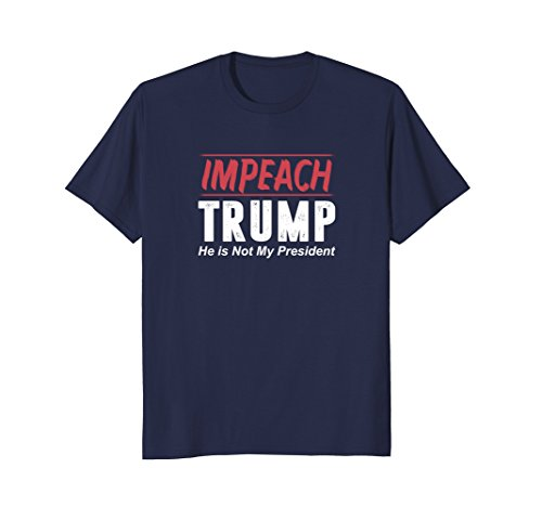 Mens Impeach Trump - He Is Not My President T-shirt XL Navy