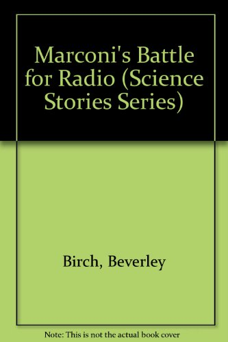 marconis-battle-for-radio-science-stories-series