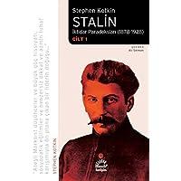 Stalin-İktidar Paradoksları 1878-1928 - Cilt 1