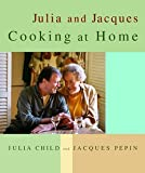 img - for Julia Child: Julia and Jacques Cooking at Home (Hardcover); 1999 Edition book / textbook / text book