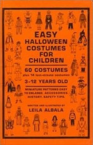 Easy Halloween Costumes for Children by Leila Albala (1987-03-06) -
