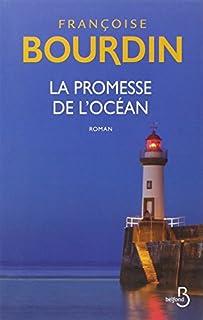 La promesse de l'océan : roman, Bourdin, Françoise