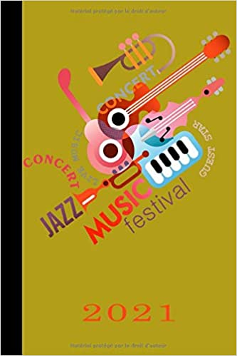 Calendrier Festival 2021 Amazon.com: Music Festival Jazz Concert Guest Star 2021: Français