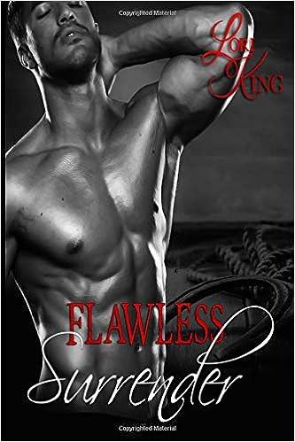 Flawless Surrender Surrender Series Volume 2 Lori King