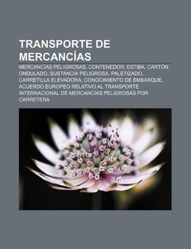 Transporte de Mercancias: Mercancias Peligrosas, Contenedor, Estiba, Carton Ondulado, Sustancia Peligrosa, Paletizado,...
