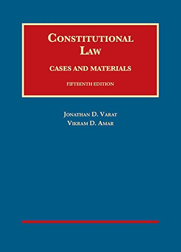 Constitutional Law, Cases and Materials (University Casebook Series)