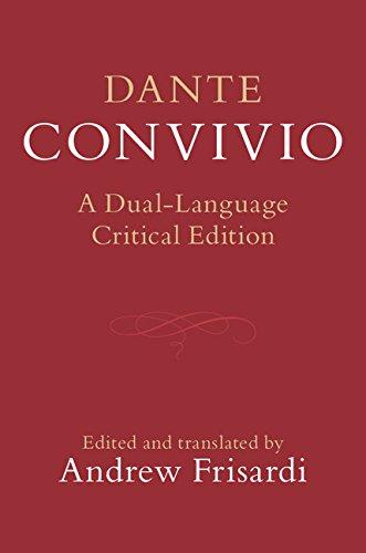 Dante: Convivio: A Dual-Language Critical Edition by Cambridge University Press