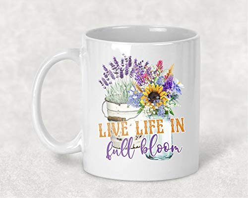 - Live Life in Full Bloom, Spiritual Mug, 11 oz. Coffee Cup Vintage Bucket Flowers