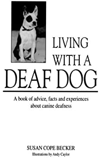 Hear Hear A Guide To Training A Deaf Dog Amazon Co Uk Barry