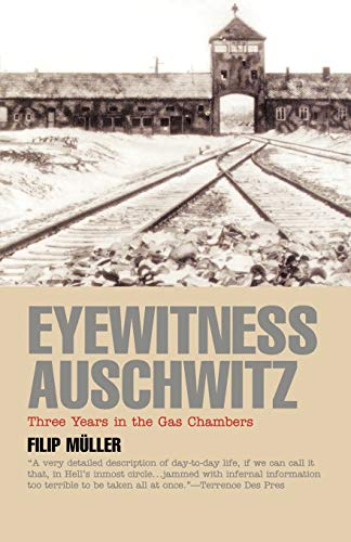 - Eyewitness Auschwitz: Three Years in the Gas Chambers (Published in association with the United States Holocaust Memorial Museum)
