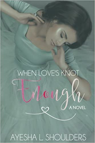 Book When Love's Knot Enough