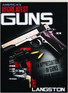 100 Greatest U.s. Firearms (Greatest Firearms 100)