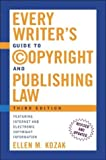 Every Writer's Guide to Copyright and Publishing Laws, Ellen M. Kozak, 0805073787
