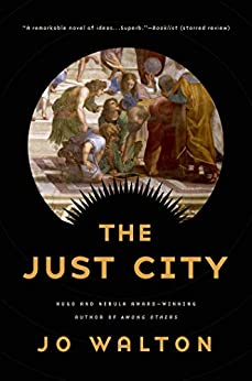 The Just City (Thessaly) by [Walton, Jo]