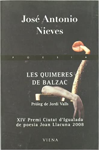 Ebooks descargar kindle gratis Les quimeres de balzac (Poesía) in Spanish PDF FB2 iBook 8483305305