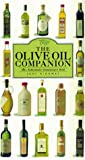 img - for The Olive Oil Companion: A Connoisseur's Guide book / textbook / text book