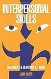 Interpersonal Skills, Hayes, John, 0415109434