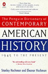 The Penguin Dictionary of Contemporary American History: 1945 To the Present