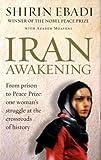 Iran Awakening: A Memoir of Revolution and Hope (SIGNED)