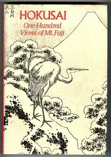 Hokusai: One Hundred Views of Mt Fuji (Hokusai Mt Fuji)