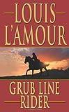 Grub Line Rider