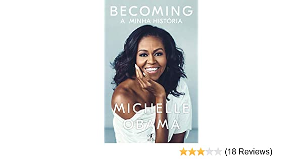 Amazon Becoming A Minha Histria Portuguese Edition EBook Michelle Obama Kindle Store