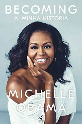 Becoming A Minha Histria Portuguese Edition By Obama Michelle