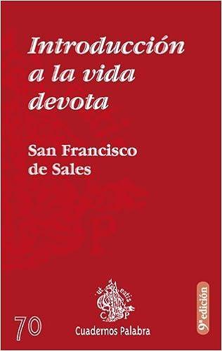 f8a867f88f6 Introducción a la vida devota  San Francisco de Sales  9788471182203   Amazon.com  Books