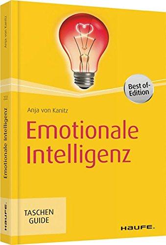 Emotionale Intelligenz (Haufe TaschenGuide)