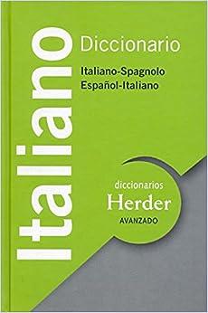 Diccionario Avanzado Italiano: Italiano-Spagnolo / Espaol ...