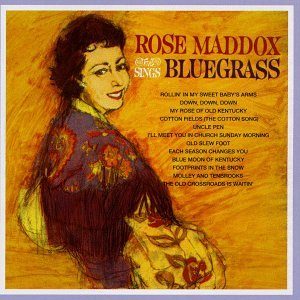 Rose Maddox Sings Bluegrass by Capitol