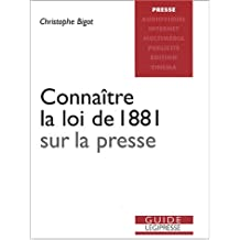 Connaître la loi de 1881 sur la presse